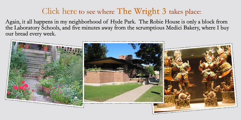 Again, it all happens in my neighborhood of Hyde Park. The Robie House is only a block from the Laboratory Schools, and five minutes away from the scrumptious Medici Bakery, where I buy our bread every week.
